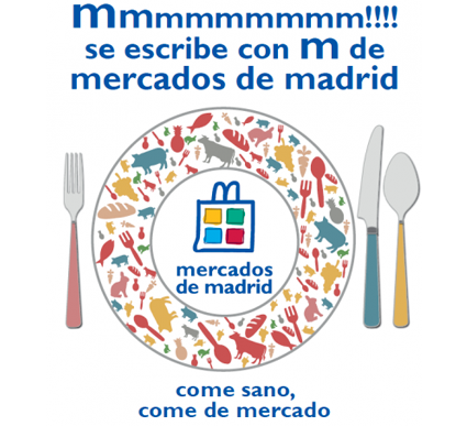 ¡Mmmmm! se escribe con M de Mercados de Madrid y Mercado Maravillas